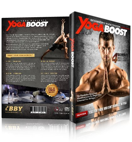 Yoga Boost - Beginners Yoga For Men And Women Who Don't Normally Do Yoga