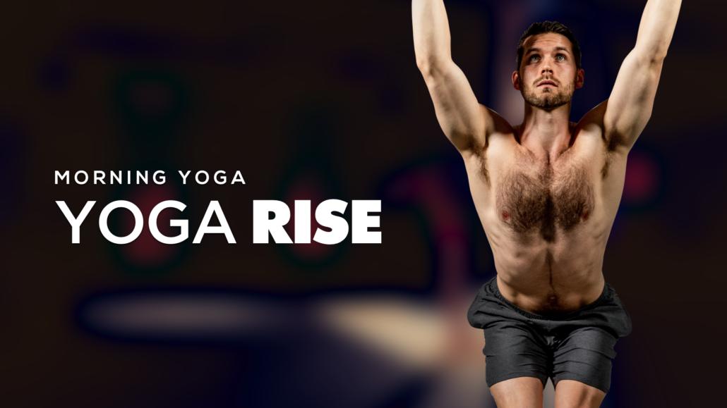 Rise-1 morning yoga